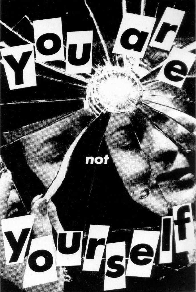 "Barbara Kruger - ""You are not Yourself, 1984"""