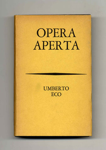 Umberto Eco, Opera Aperta, 1962.