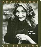 John Berger and Jean Mohr, Another way of telling.
