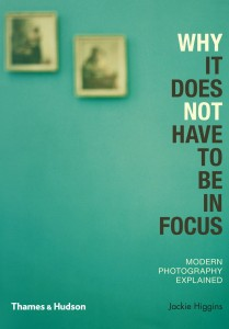 Jackie Higgins, Why it does not have to be in focus